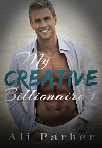 My Creative Billionaire 1 by Ali Parker
