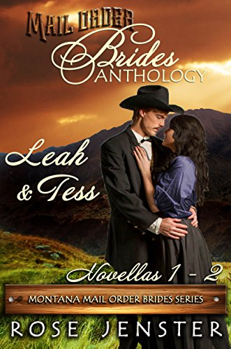 Mail Order Brides Anthology: Leah and Tess by Rose Jenster