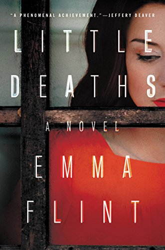 Little Deaths: A Novel by Emma Flint