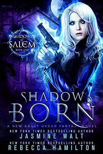 Shadow Born by JasmineWalt & Rebecca Hamilton