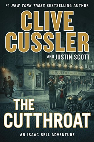 The Cutthroat (An Isaac Bell Adventure) by Clive Cussler