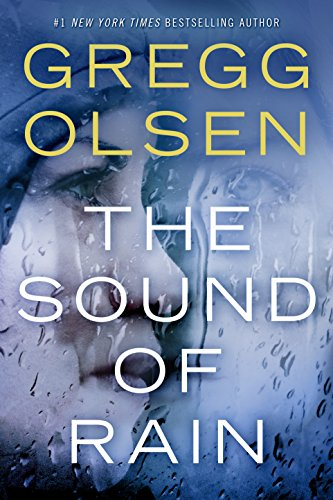 The Sound of Rain by Gregg Olsen