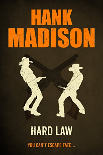 Hard Law by Hank Madison