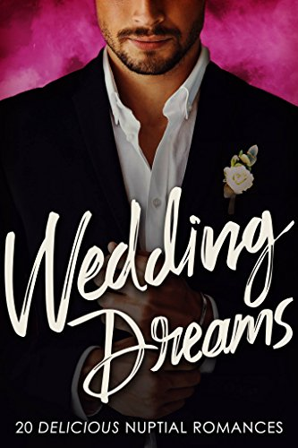 Wedding Dreams by Various Authors