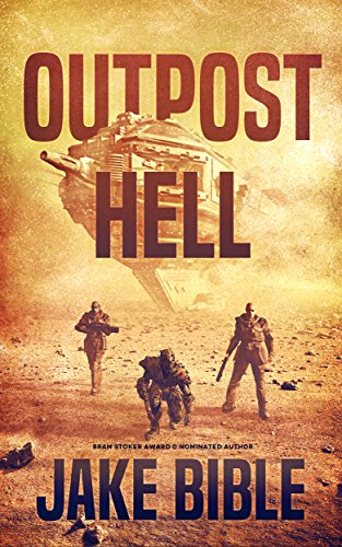 Outpost Hell by Jake Bible