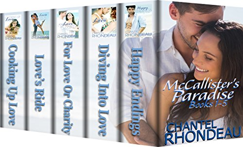 McCallister's Paradise – Complete Series (Books 1 through 5) by Chantel Rhondeau