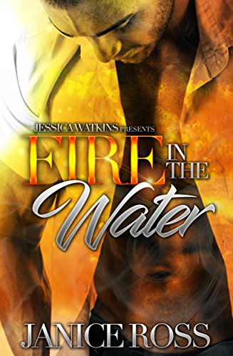 Fire In The Water by Janice Ross