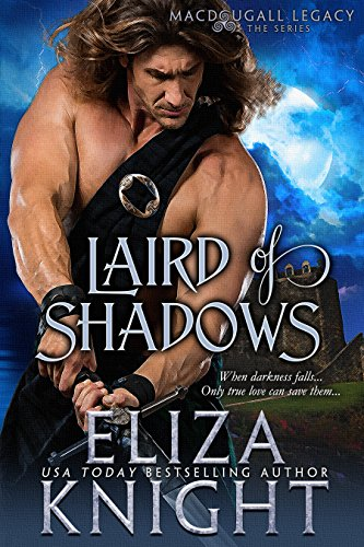 Laird of Shadows by Eliza Knight