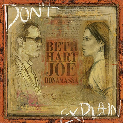 Don't Explain By Beth Hart, Joe Bonamassa
