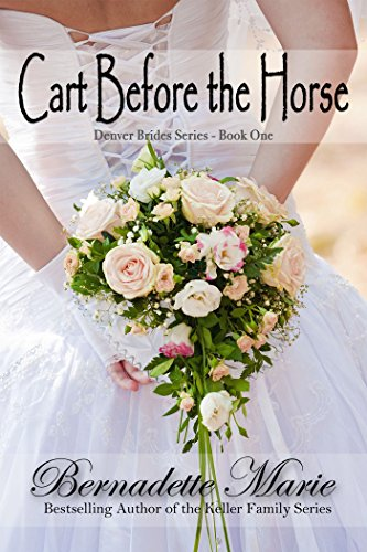 Cart Before The Horse by Bernadette Marie