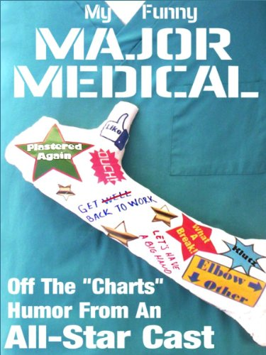 My Funny Major Medical by Linton Robinson