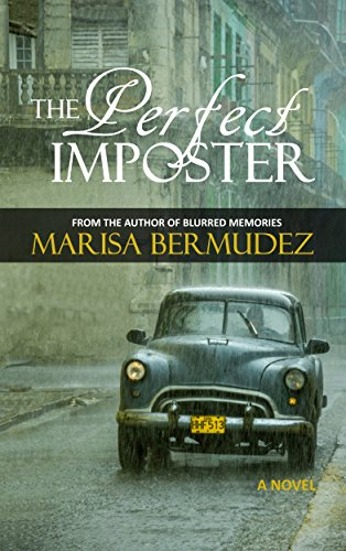 The Perfect Imposter by Marisa Bermudez