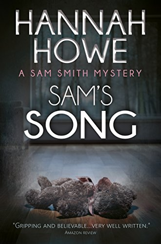 Sam's Song: A Sam Smith Mystery by Hannah Howe
