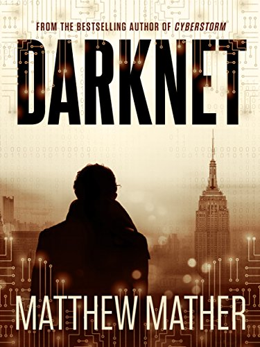 Darknet by Matthew Mather