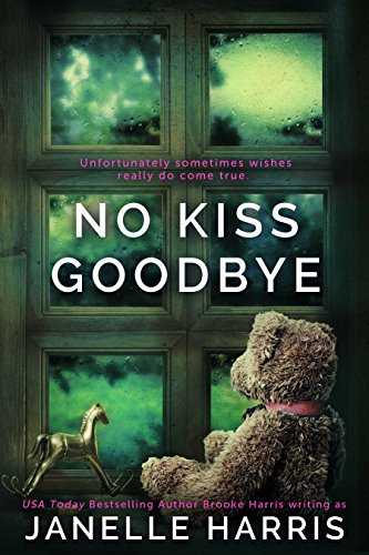 No Kiss Goodbye by Janelle Harris