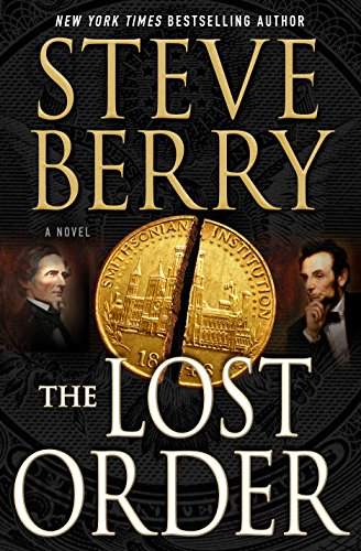 The Lost Order: A Novel (Cotton Malone) by Steve Berry