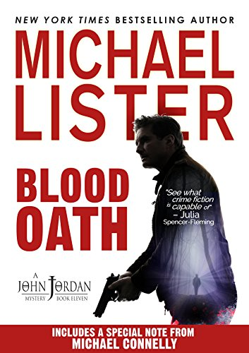 Blood Oath (John Jordan Mysteries Book 11) by Michael Lister