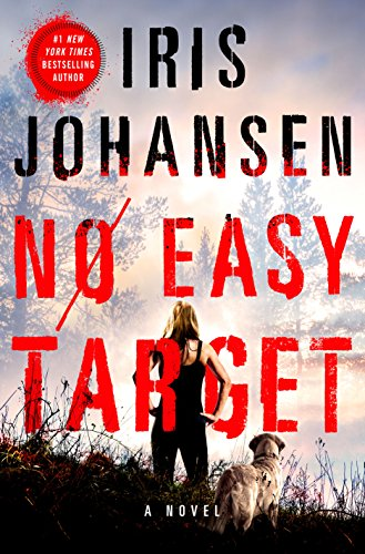No Easy Target: A Novel by Iris Johansen