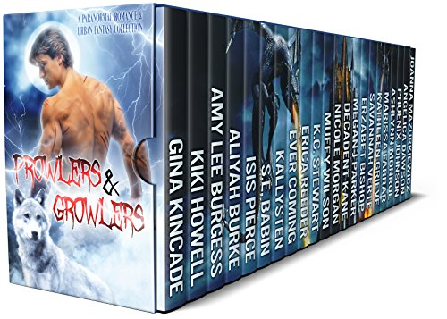 Prowlers & Growlers: A Paranormal Romance & Urban Fantasy Collection by Various Authors
