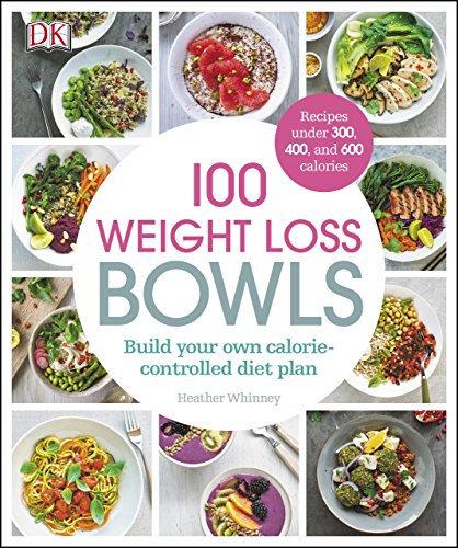 100 Weight Loss Bowls: Build your own calorie-controlled diet plan by Alpha