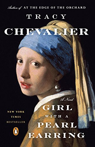 Girl with a Pearl Earring, The by Tracy Chevalier