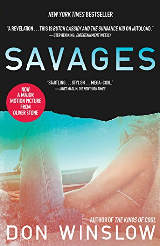 Savages: A Novel by Don Winslow