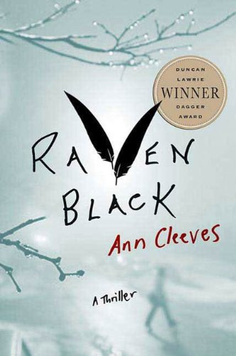 Raven Black: Book One of the Shetland Island Quartet by Ann Cleeves