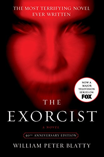 The Exorcist: 40th Anniversary Edition by William Peter Blatty