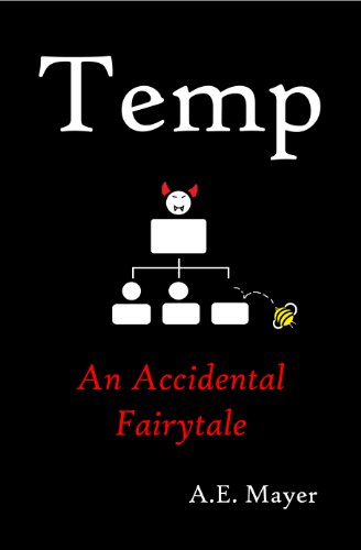 Temp: An Accidental Fairytale by A.E. Mayer