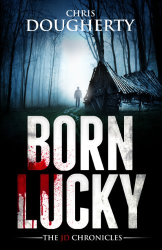 Born Lucky by Chris Dougherty