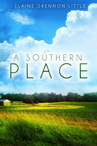 A Southern Place by Elaine Drennon Little