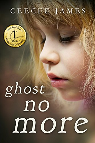 Ghost No More: A True Story of Escape by CeeCee James
