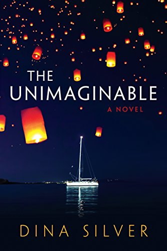 The Unimaginable by Dina Silver
