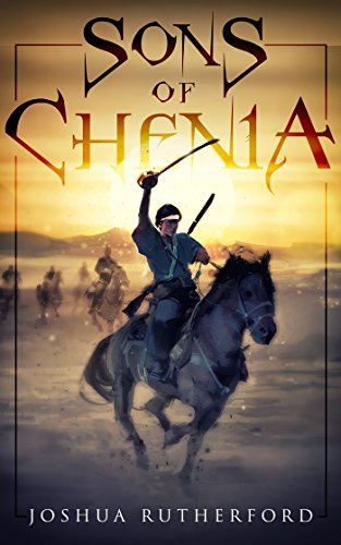 Sons of Chenia by Joshua Rutherford