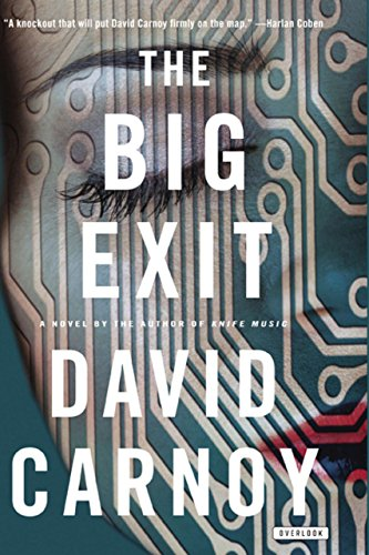 The Big Exit: A Novel by David Carnoy