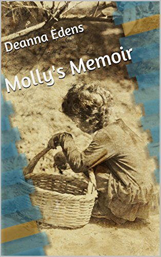 Molly's Memoir by Deanna Edens