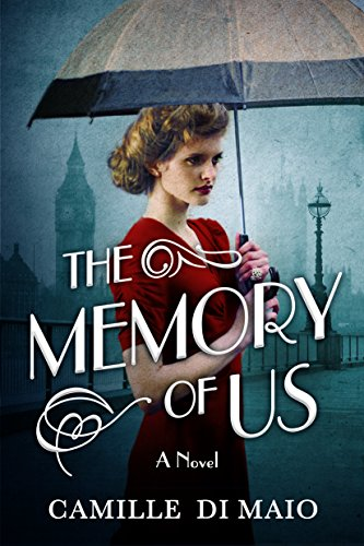 The Memory of Us: A Novel by Camille Di Maio