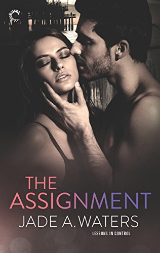 The Assignment by Jade A. Waters