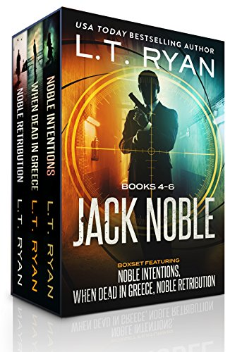 The Jack Noble Series: Books 4-6 by L.T. Ryan