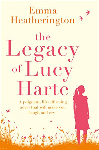 The Legacy of Lucy Harte by Emma Heatherington
