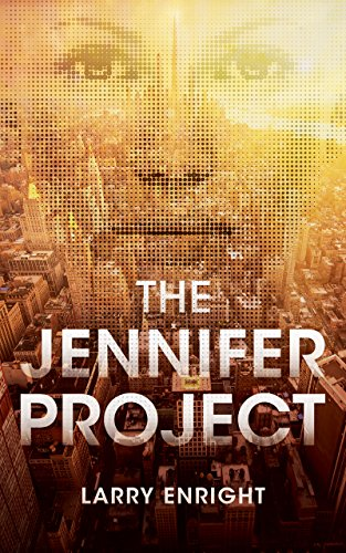 The Jennifer Project by Larry Enright