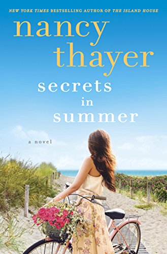 Secrets in Summer: A Novel by Nancy Thayer