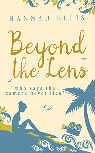 Beyond the Lens (Lucy Mitchell Book 1) by Hannah Ellis