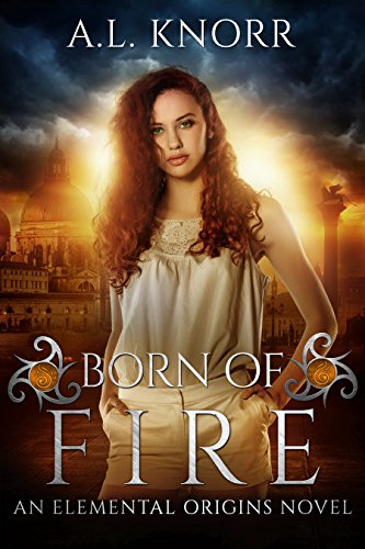 Born of Fire by A.L. Knorr