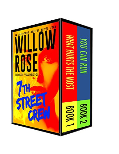 7th street crew mystery series: Vol 1-2 by Willow Rose