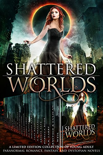 Shattered Worlds by Various Authors