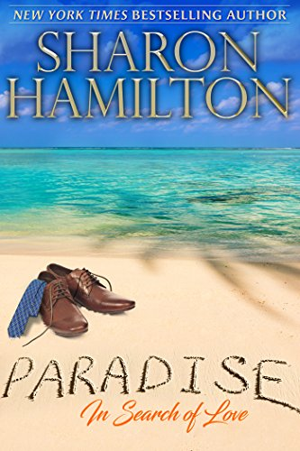 Paradise: In Search of Love by Sharon Hamilton