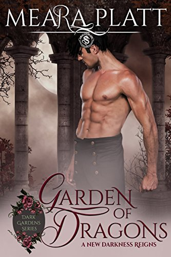 Garden of Dragons by Meara Platt
