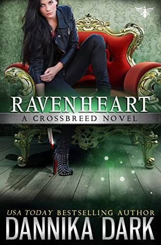 Ravenheart (Crossbreed Series Book 2) by Dannika Dark