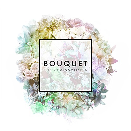 Bouquet By The Chainsmokers